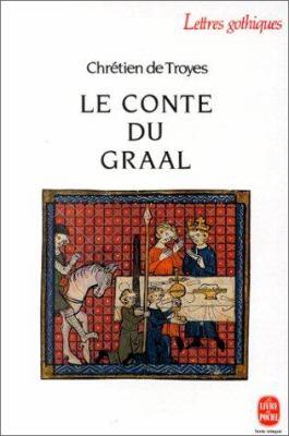 Le Conte du Graal (Livre Poche #4525)